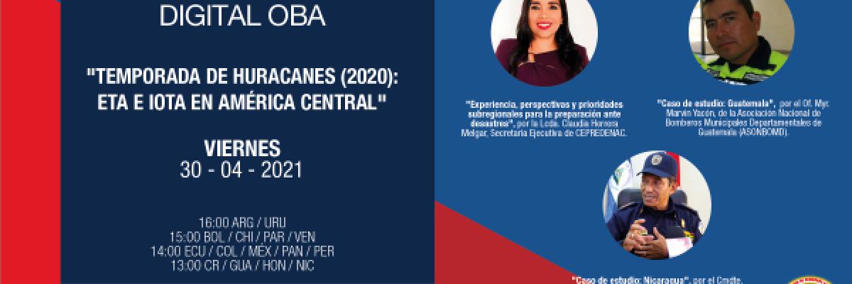 """Encuentro Digital OBA: """"Temporada de huracanes (2020): Eta e Iota en América Central"""""""