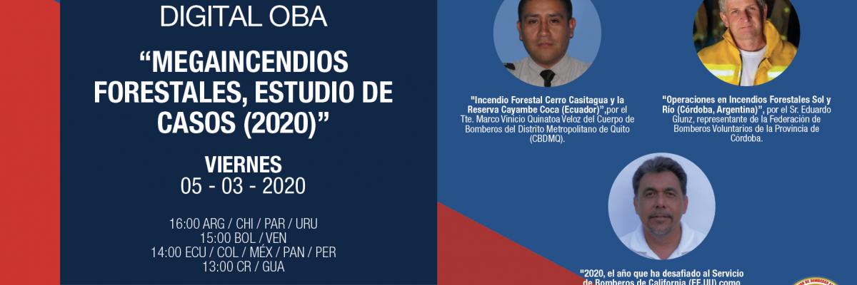 "Encuentro Digital OBA: ""Megaincendios forestales, estudio de casos (2020)"""