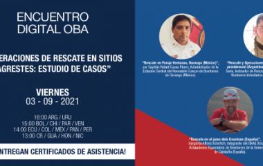 """Encuentro Digital OBA: """"Operaciones de Rescate en Sitios Agrestes: estudio de casos"""""""