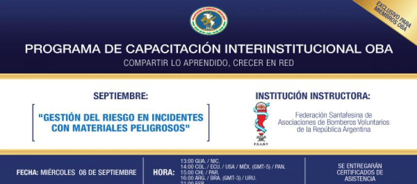 """Programa de Capacitación Interinstitucional: """"Gestión del Riesgo en incidentes con Materiales Peligrosos"""""""